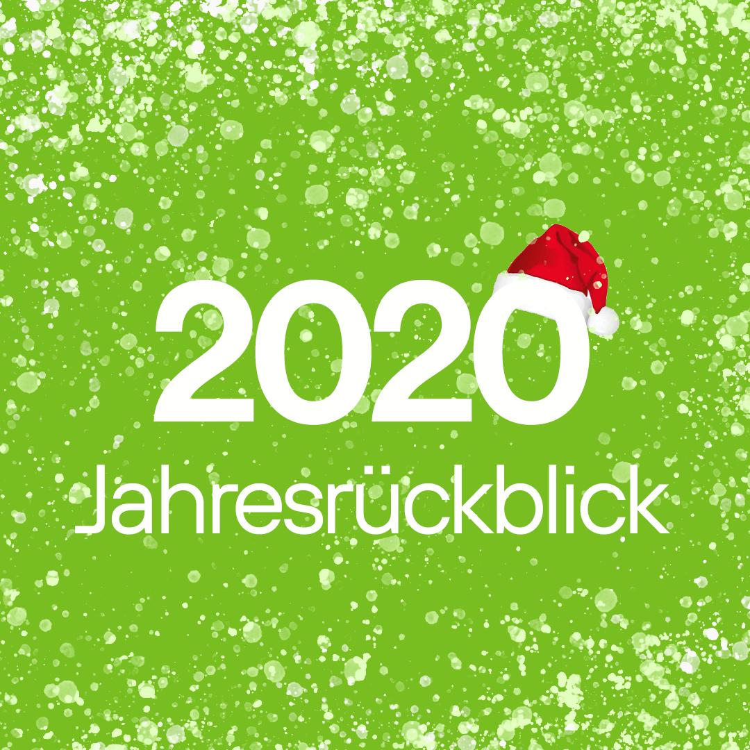 2020 – Jahresrückblick